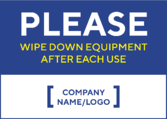 Madison Avenue, Inc. Please Wipe Down Equipment After Each Use Wall Decal