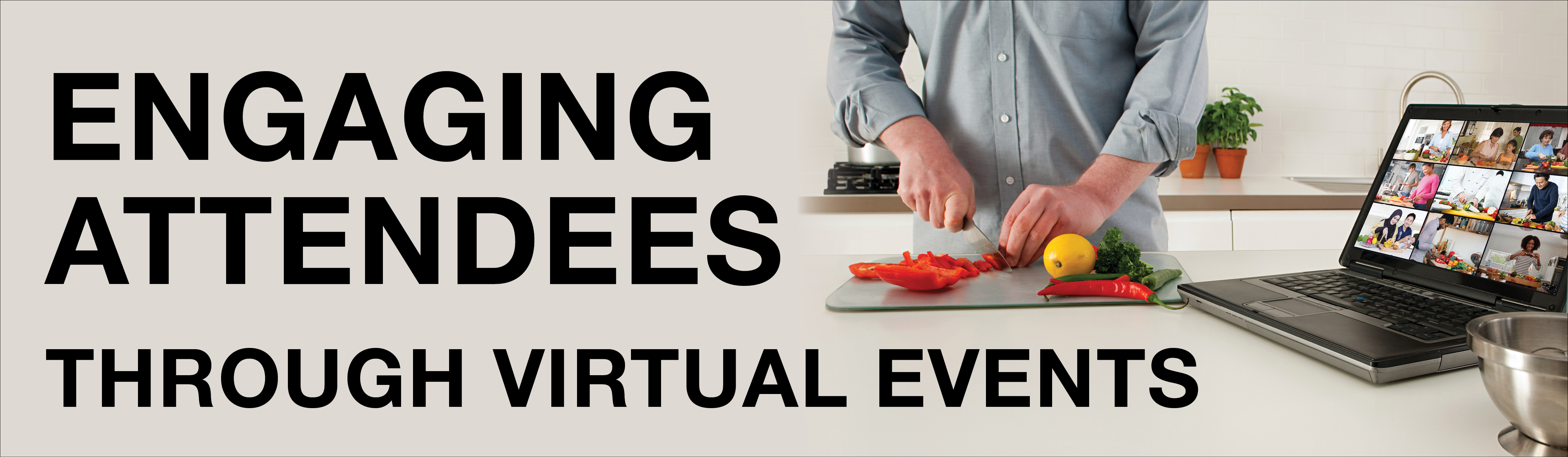 Engaging Attendees Through Virtual Events